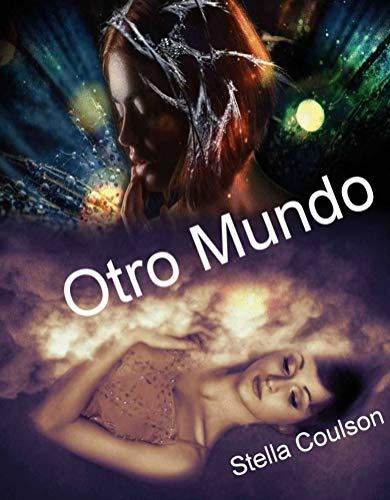 Otro Mundo: Un mundo que existe más allá del nuestro, donde los sueños más oscuros se hacen realidad.