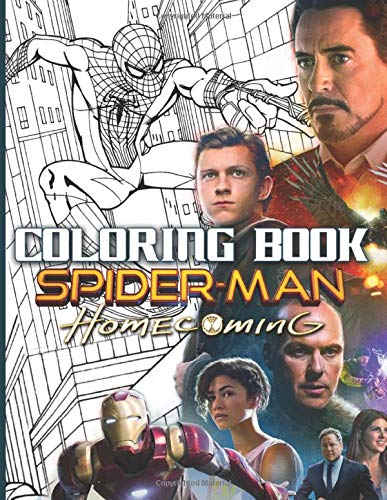 Spider Man Homecoming Coloring Book: Spider Man Homecoming Stress Relief Coloring Books For Adults