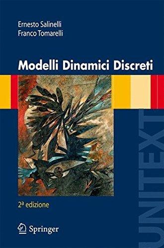 Modelli Dinamici Discreti (La Matematica per il 3+2 Vol. 41)
