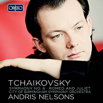 """Tchaikovsky: Symphony No. 6 in B Minor, Op. 74, TH 30 """"Pathétique"""""""