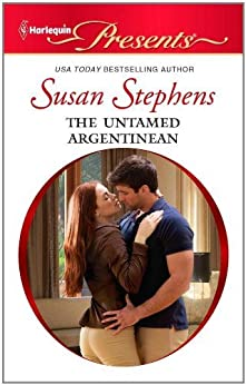 The Untamed Argentinian by [Susan Stephens]