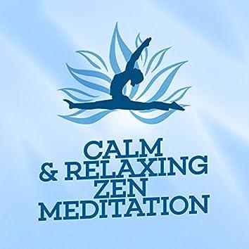 Calm & Relaxing Zen Meditation