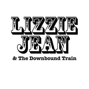 Lizzie Jean and the Downbound Train