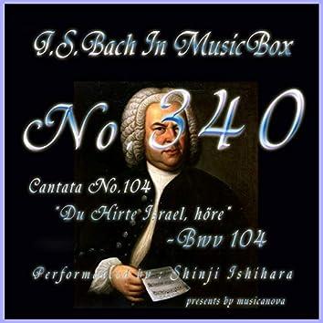 Cantata No. 104, 'Du Hirte Israel, hore'', BWV 104