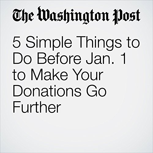 5 Simple Things to Do Before Jan. 1 to Make Your Donations Go Further copertina