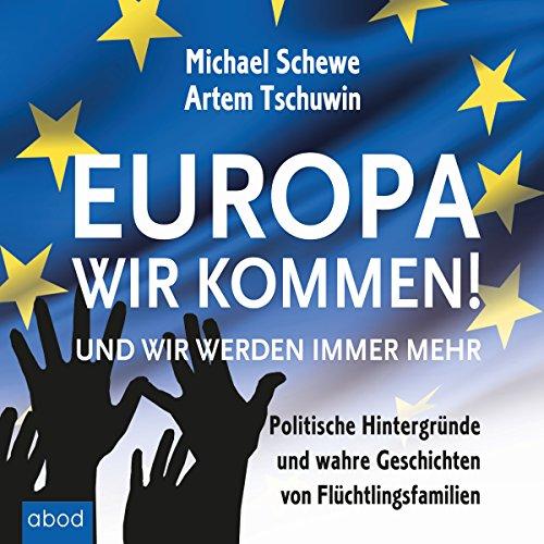 Europa, wir kommen! Und wir werden immer mehr Titelbild