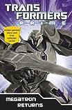Transformers Prime: Megatron Returns: Book 1 (Transformers Prime Chapter Bk)