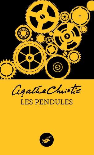 Les Pendules (Nouvelle traduction révisée) (Masque Christie) (French Edition)