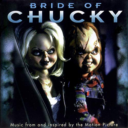 Bride of Chucky Soundtrack.