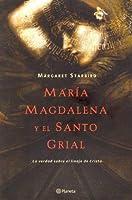 Maria Magdalena Y El Santo Grail / The Woman With The Alabaster Jar