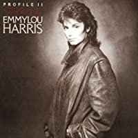 The Best Of Emmylou Harris: Profile 2 by Emmylou Harris (1984-09-17)