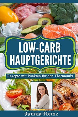 Low-Carb Hauptgerichte: Rezepte mit Punkten für den Thermomix