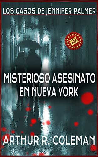 Misterioso asesinato en Nueva York (Los casos de Jennifer Palmer nº 2)