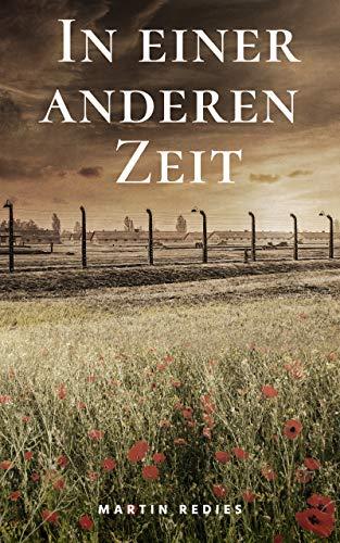 In einer anderen Zeit (Ein deutsches Leben 3)