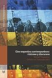 Cine argentino contemporáneo : visiones y discursos (Ediciones de Iberoamericana)
