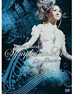 Mai Kuraki Symphonic Live -Opus 2- [DVD]