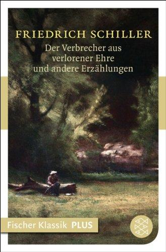 Der Verbrecher aus verlorener Ehre und andere Erzählungen (Fischer Klassik Plus) (German Edition)