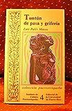Tuntun de pasa y griferia (Coleccion puertorriquena)