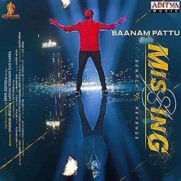 "Baanam Pattu (From ""Missing"")"