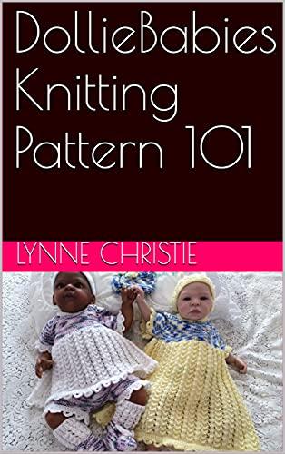 DollieBabies Knitting Pattern 101 (English Edition)