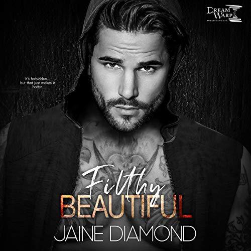 Filthy Beautiful Audiobook By Jaine Diamond cover art
