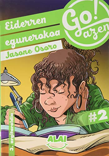 Eiderren egunerokoa: 2 (Go!azen)