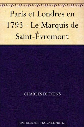 Paris et Londres en 1793 - Le Marquis de Saint-Évremont (French Edition)