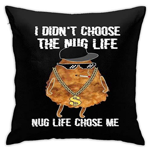 LAKILAN Ich Habe Mich Nicht Für Das Nug Life Chicken Nugget Square Kissenbezug Entschieden. Kissen Sofa Kissen Autokissen Dekoration