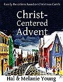 Christ-Centered Advent: Family Devotions Based on Christmas Carols (English Edition)