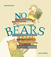 No Bears by Meg McKinlay(2013-10-03)