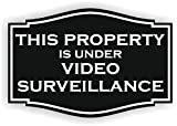This Property is Under Video Surveillance Sign (4 x 6, Black with White)