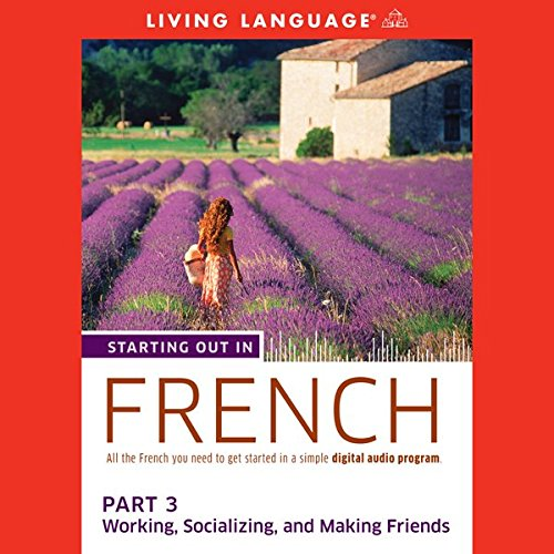 Starting Out in French, Part 3 audiobook cover art