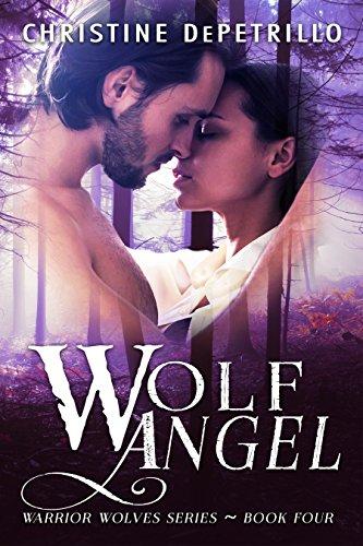 Wolf Angel (Warrior Wolves Book 4)