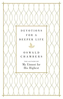 Devotions for a Deeper Life: A Daily Devotional
