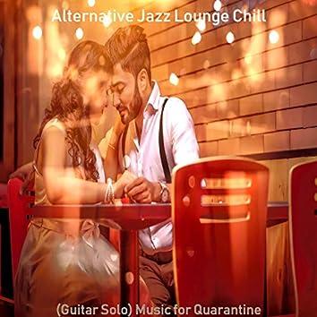 (Guitar Solo) Music for Quarantine