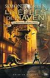 Les Aventures de Hawk et Fisher l'Intégrale, Tome 1 - Les Epées de Haven