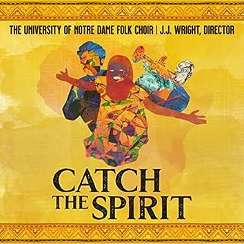 Catch the Spirit (Live)