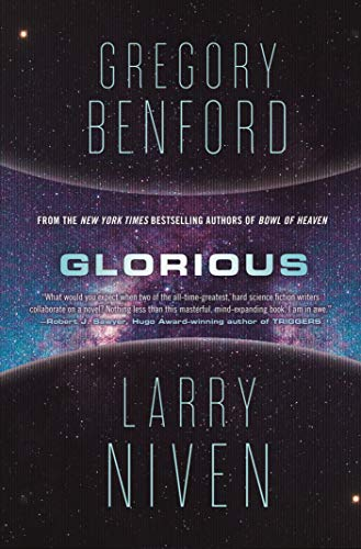 Glorious: A Science Fiction Novel (Bowl of Heaven)