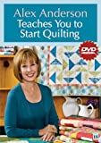 Alex Anderson Teaches You to Start Quilting DVD