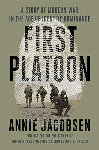 First Platoon: A Story of Modern...