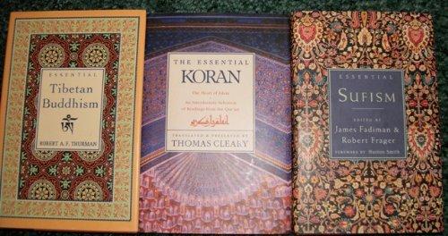 ESSENTIAL TIBETAN BUDDHISM-THE ESSENTIAL KORAN-ESSENTIAL SUFISM