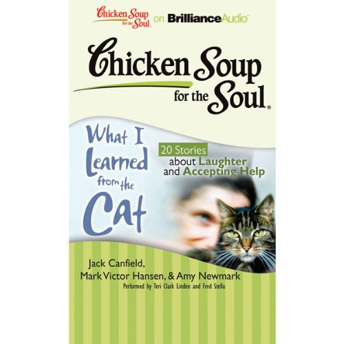 Chicken Soup for the Soul: What I Learned from the Cat audiobook cover art