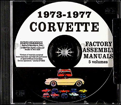 THE ABSOLUTE BEST 1973 1974 1975 1976 CORVETTE FACTORY ASSEMBLY INSTRUCTION MANUAL On CD - Includes ALL MODELS