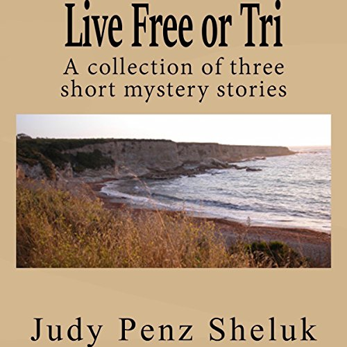Live Free or Tri audiobook cover art