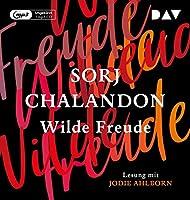 Wilde Freude: Ungekuerzte Lesung mit Jodie Ahlborn (1 mp3-CD)