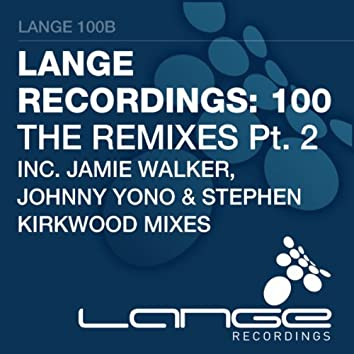 Lange Recordings 100 - The Remixes Pt. 2