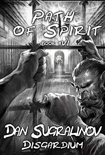 Path of Spirit (Disgardium Book #6): LitRPG Series (English Edition)