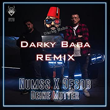 Deine Mutter (Darky Baba Remix) (Darky Baba Remix)