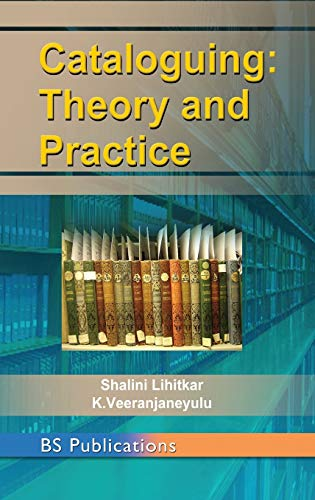 Cataloguing: Theory and Practice