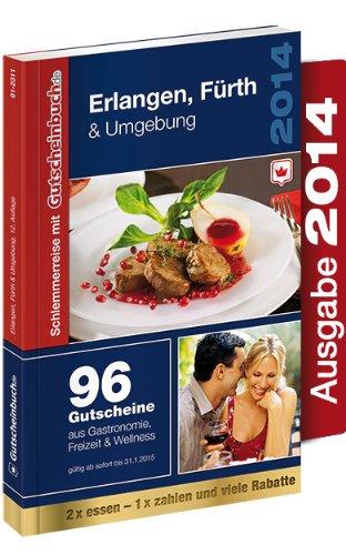 Gutscheinbuch Erlangen, Fürth & Umgebung mit 96 regionalen Restaurant- und Freizeitgutscheinen